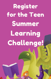 Register for the Teen Summer Learning Challenge